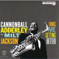 Things Are Getting Better (Remastered) mp3 Album by Cannonball Adderley