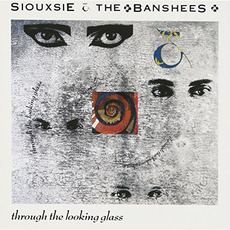 Through the Looking Glass (Remastered) mp3 Album by Siouxsie And The Banshees