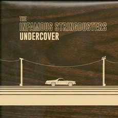 Undercover mp3 Album by The Infamous Stringdusters