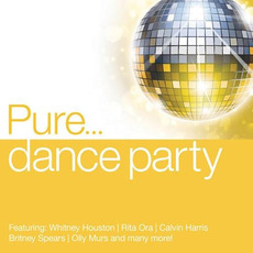 Pure... Dance Party mp3 Compilation by Various Artists