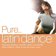 Pure... Latin Dance mp3 Compilation by Various Artists