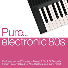 Pure... Electronic 80s mp3 Compilation by Various Artists