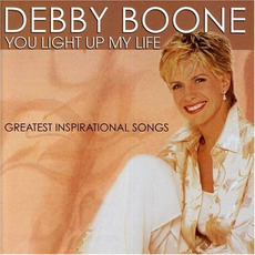 You Light up My Life: Greatest Inspirational Songs mp3 Artist Compilation by Debby Boone