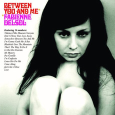 Between You and Me by Fabienne Delsol