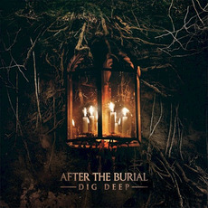 Dig Deep mp3 Album by After The Burial