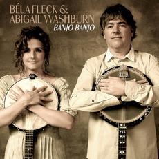 Banjo Banjo by Béla Fleck & Abigail Washburn