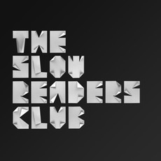 The Slow Readers Club by The Slow Readers Club