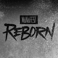 Reborn mp3 Album by Manafest