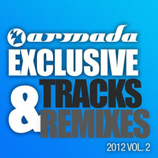 Armada Exclusive Tracks & Remixes 2012, Vol. 2 by Various Artists
