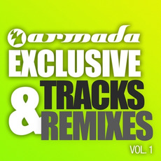 Armada Exclusive Tracks & Remixes 2011, Vol. 1 by Various Artists