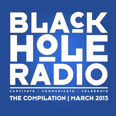 Black Hole Radio: March 2013 by Various Artists