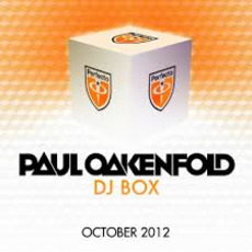 Paul Oakenfold DJ Box: October 2012 by Various Artists