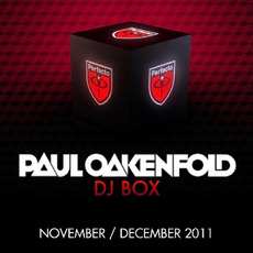 Paul Oakenfold DJ Box: November / December 2011 by Various Artists