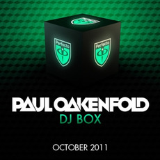 Paul Oakenfold DJ Box: October 2011 mp3 Compilation by Various Artists