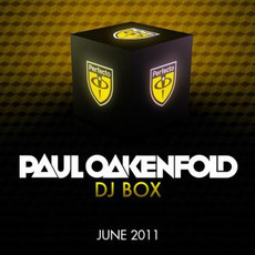Paul Oakenfold DJ Box: June 2011 by Various Artists