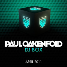 Paul Oakenfold DJ Box: April 2011 mp3 Compilation by Various Artists