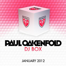 Paul Oakenfold DJ Box: January 2012 by Various Artists