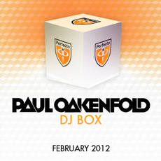 Paul Oakenfold DJ Box: February 2012 mp3 Compilation by Various Artists