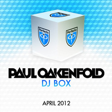 Paul Oakenfold DJ Box: April 2012 by Various Artists