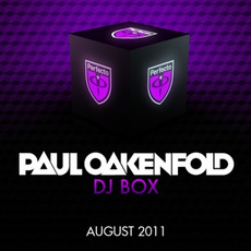 Paul Oakenfold DJ Box: August 2011 by Various Artists