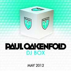 Paul Oakenfold DJ Box: May 2012 by Various Artists