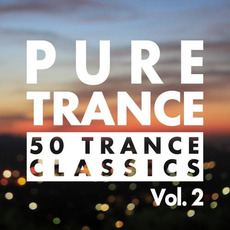 Pure Trance, Vol. 2: 50 Trance Classics mp3 Compilation by Various Artists