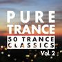 Pure Trance, Vol. 2: 50 Trance Classics