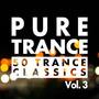 Pure Trance, Vol. 3: 50 Trance Classics