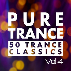 Pure Trance, Vol. 4: 50 Trance Classics mp3 Compilation by Various Artists