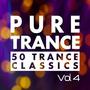 Pure Trance, Vol. 4: 50 Trance Classics