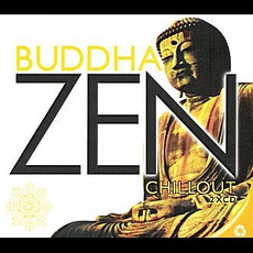 Buddha Zen Chillout mp3 Compilation by Various Artists