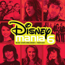 Disneymania 6 mp3 Compilation by Various Artists