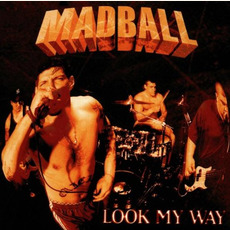 Look My Way by Madball