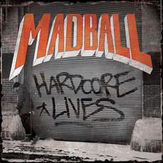 Hardcore Lives by Madball