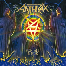 For All Kings (Limited Edition) mp3 Album by Anthrax