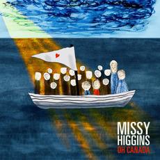 Oh Canada by Missy Higgins