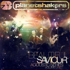Beautiful Saviour mp3 Live by Planetshakers