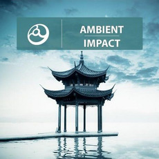 Ambient Impact mp3 Compilation by Various Artists