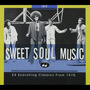 Sweet Soul Music: 24 Scorching Classics From 1970
