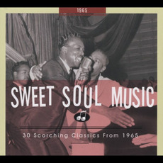 Sweet Soul Music: 30 Scorching Classics From 1965 mp3 Compilation by Various Artists