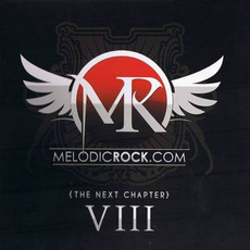 Melodic Rock, Volume 8: The Next Chapter mp3 Compilation by Various Artists