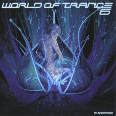 World of Trance 6 mp3 Compilation by Various Artists