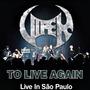 To Live Again - Live in São Paulo