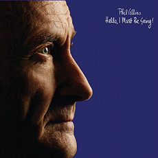 Hello, I Must Be Going! (Deluxe Edition) mp3 Album by Phil Collins