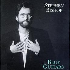 Blue Guitars mp3 Album by Stephen Bishop