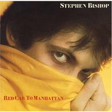 Red Cab to Manhattan mp3 Album by Stephen Bishop