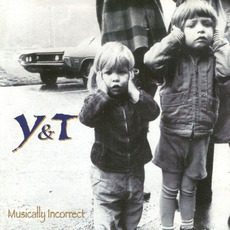 Musically Incorrect mp3 Album by Y & T