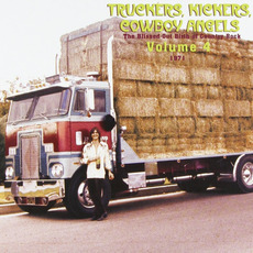 Truckers, Kickers, Cowboy Angels: The Blissed-Out Birth of Country Rock, Volume 4: 1971 mp3 Compilation by Various Artists