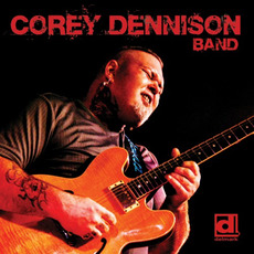 Corey Dennison Band mp3 Album by Corey Dennison Band