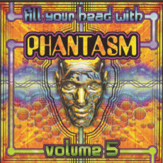 Fill Your Head With Phantasm, Volume 5 mp3 Compilation by Various Artists